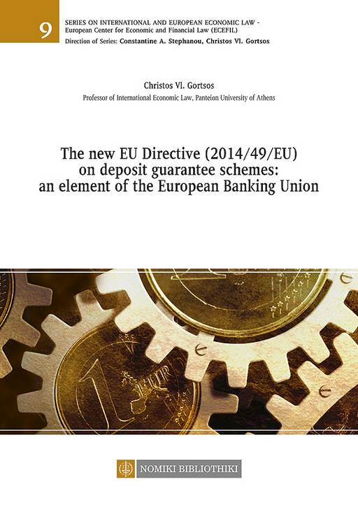 THE NEW EU DIRECTIVE (2014/49/EU) ON DEPOSIT GUARANTEE SCHEMES