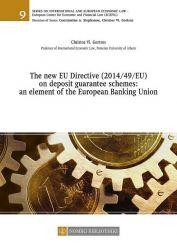 THE NEW EU DIRECTIVE (2014/49/EU) ON DEPOSIT GUARANTEE SCHEMES