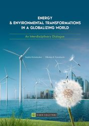 ENERGY & ENVIRONMENTAL TRANSFORMATIONS IN A GLOBALIZING WORLD