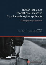 HUMAN RIGHTS AND INTERNATIONAL PROTECTION FOR VULNERABLE ASYLUM APPLICANTS